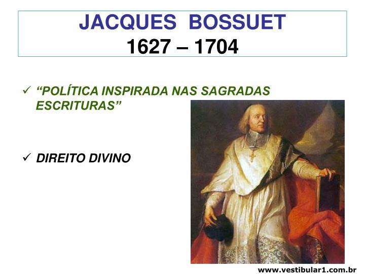 Jacques bossuet 1627 1704