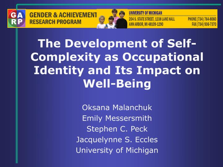 the development of self complexity as occupational identity and its impact on well being n.