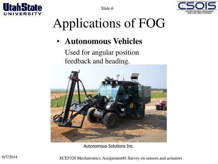 Applications of FOG