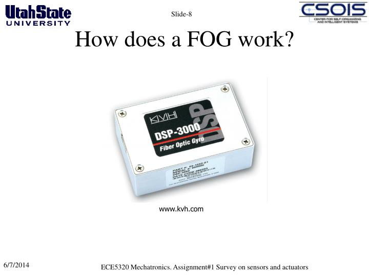 How does a FOG work?
