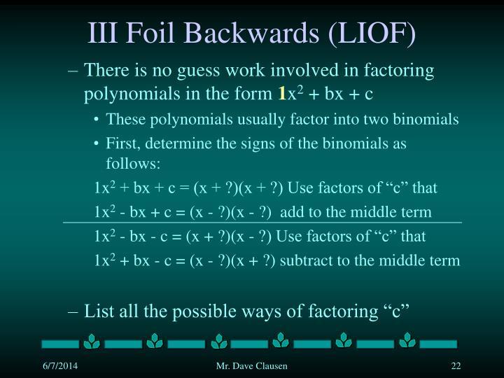 III Foil Backwards (LIOF)