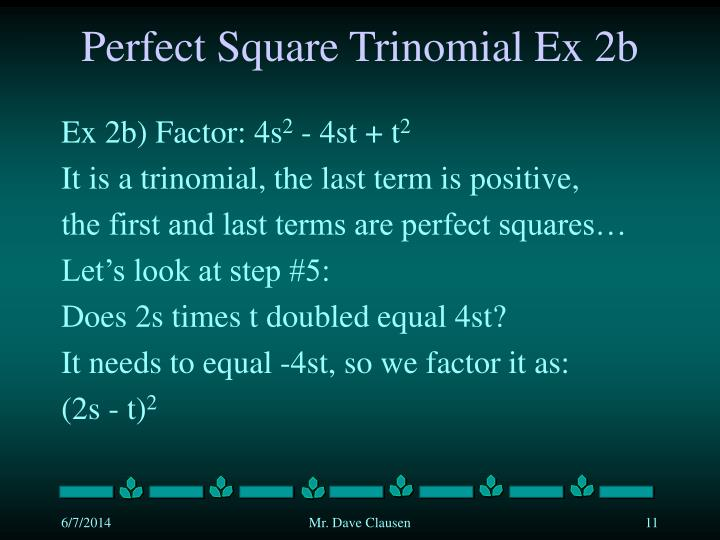 Perfect Square Trinomial Ex 2b