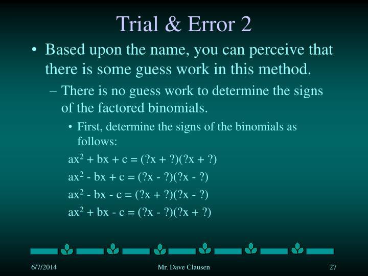 Trial & Error 2