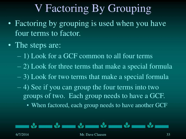 V Factoring By Grouping
