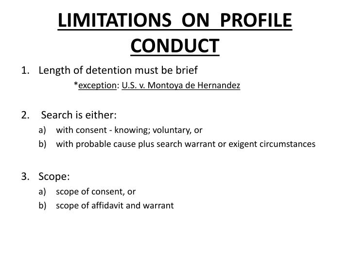 LIMITATIONS  ON  PROFILE  CONDUCT