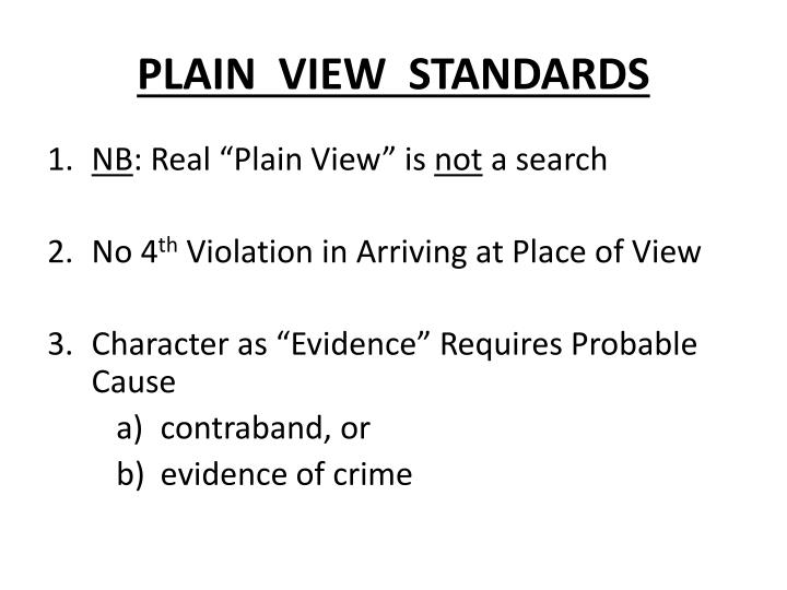 PLAIN  VIEW  STANDARDS