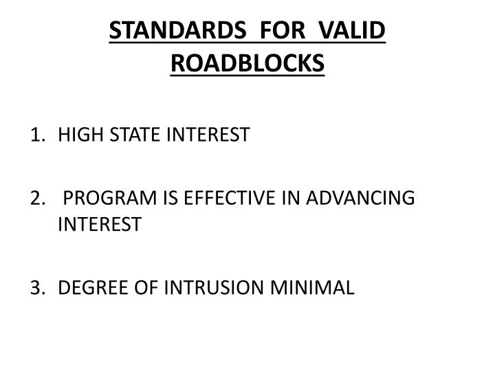 STANDARDS  FOR  VALID ROADBLOCKS