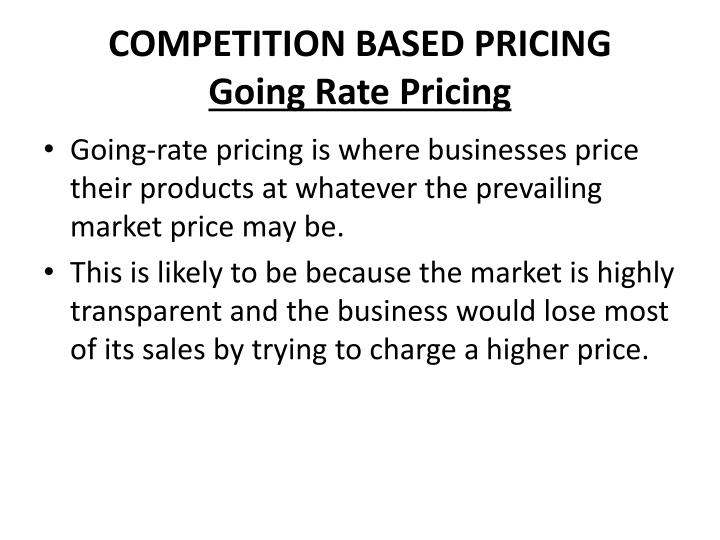 COMPETITION BASED PRICING