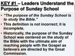 key 1 leaders understand the purpose of sunday school