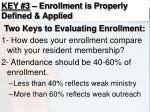 key 3 enrollment is properly defined applied13