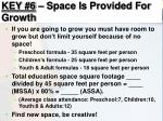 key 6 space is provided for growth