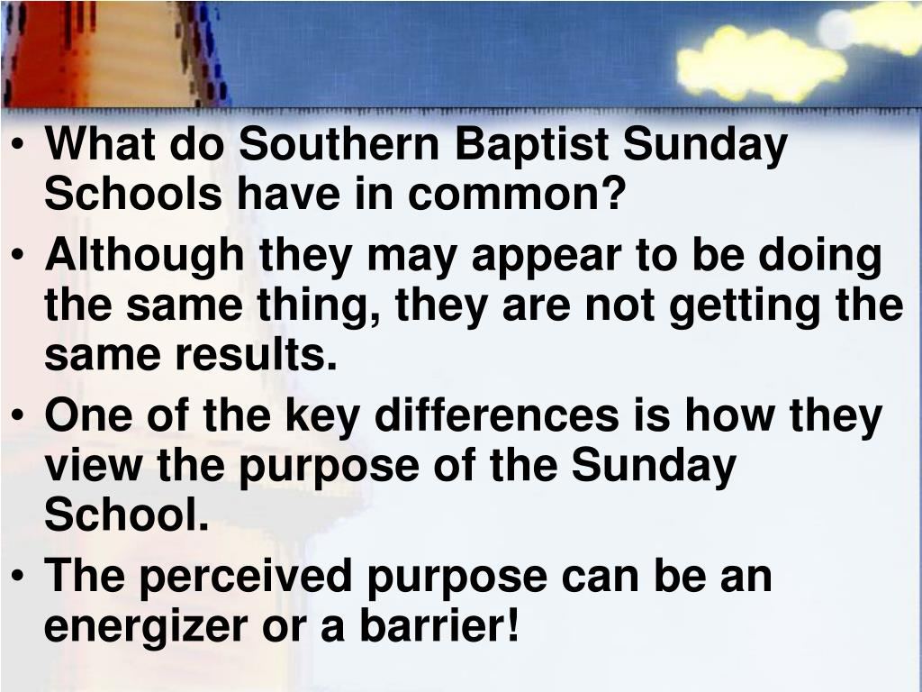 What do Southern Baptist Sunday Schools have in common?