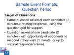 sample event formats question period10