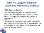 why the league no longer moderates presidential debates