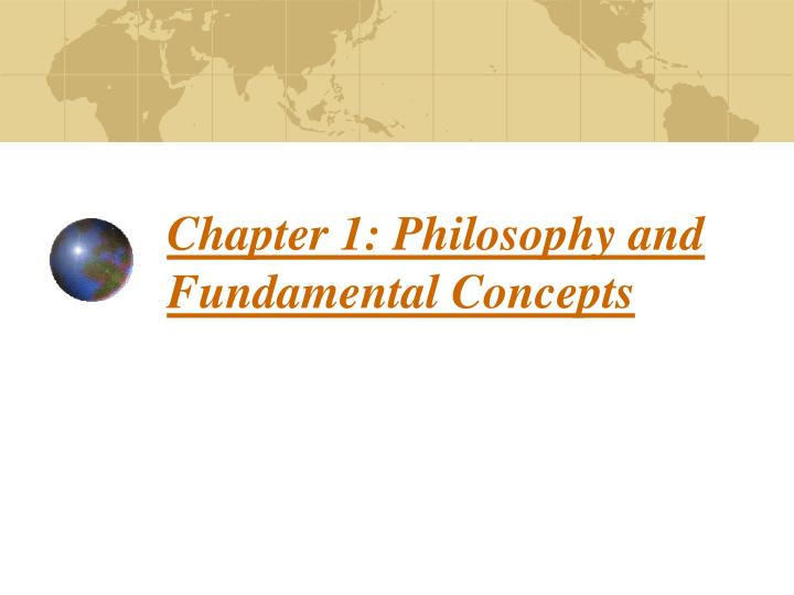 chapter 1 philosophy and fundamental concepts n.