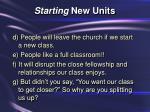 starting new units25