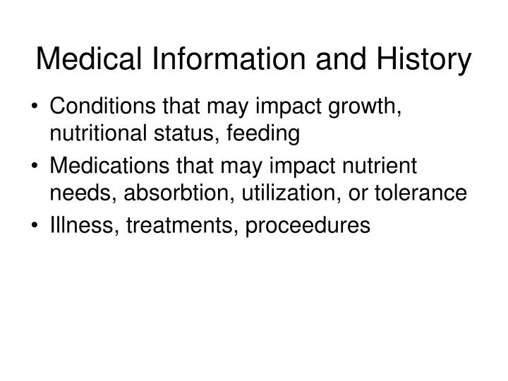 Medical Information and History