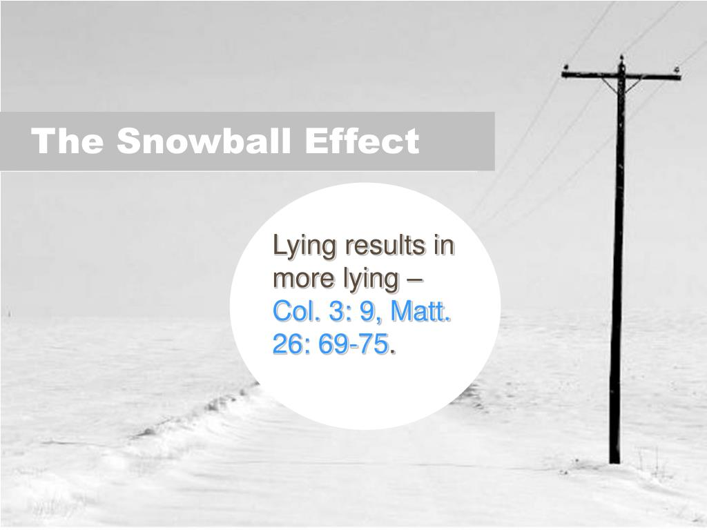 Lying results in more lying –
