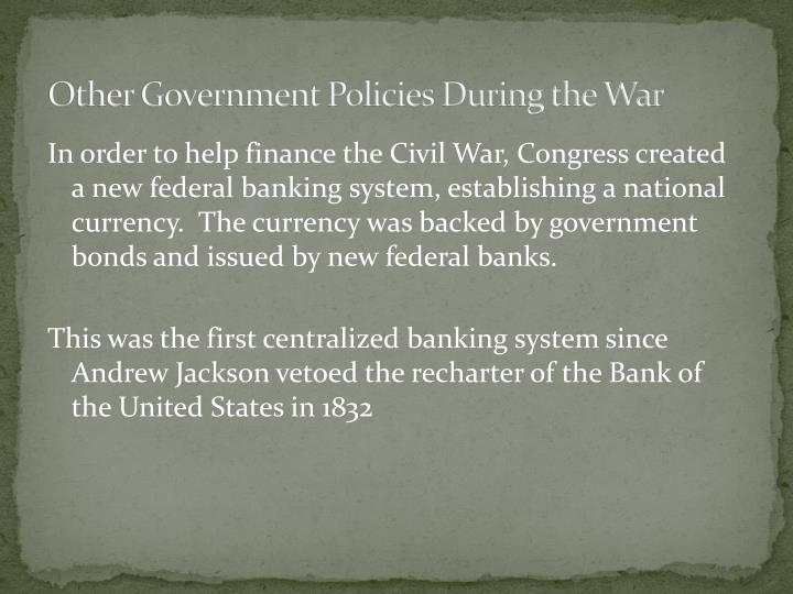 Other Government Policies During the War