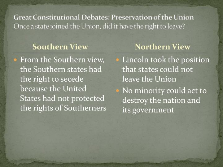 Great Constitutional Debates: Preservation of the Union