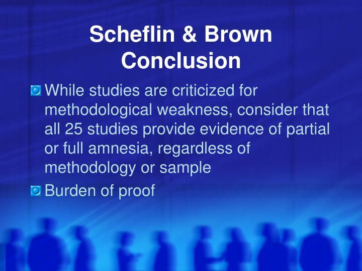 Scheflin & Brown Conclusion