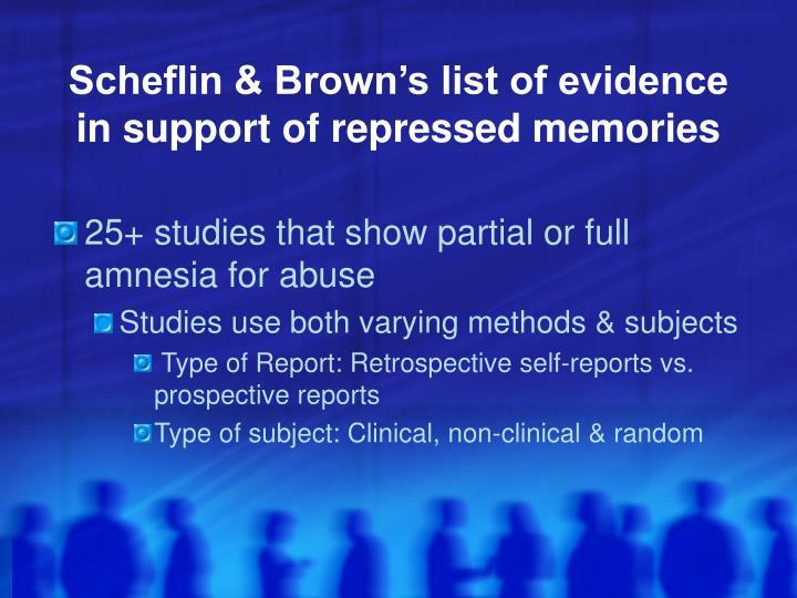 Scheflin & Brown's list of evidence in support of repressed memories