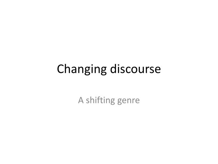 changing discourse n.