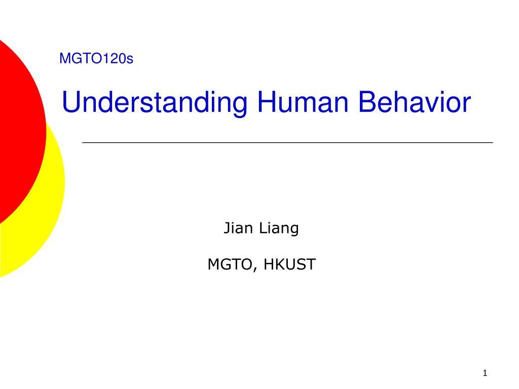 mgto120s understanding human behavior l.