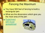 fencing the maximum