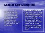 lack of self discipline