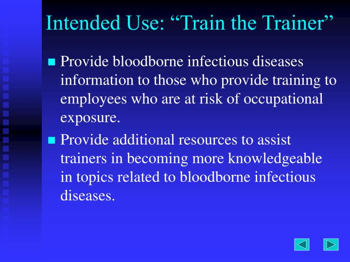 Intended use train the trainer