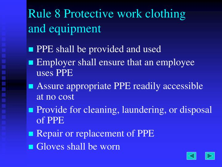Rule 8 Protective work clothing and equipment