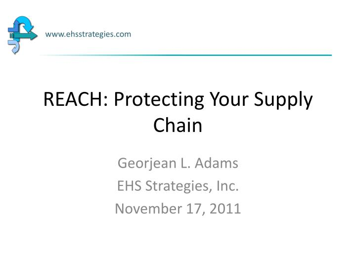 reach protecting your supply chain n.