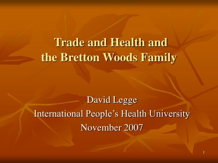 trade and health and the bretton woods family n.