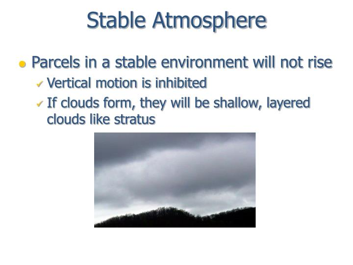 Stable atmosphere