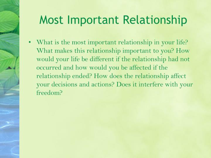 Most Important Relationship