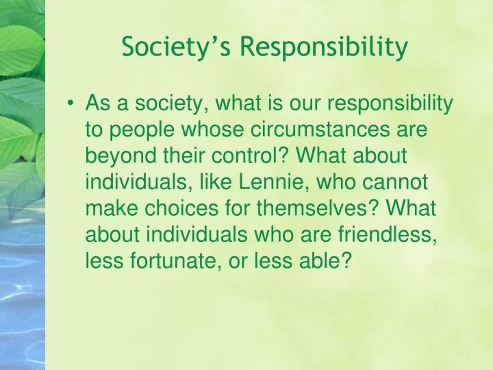 Society's Responsibility