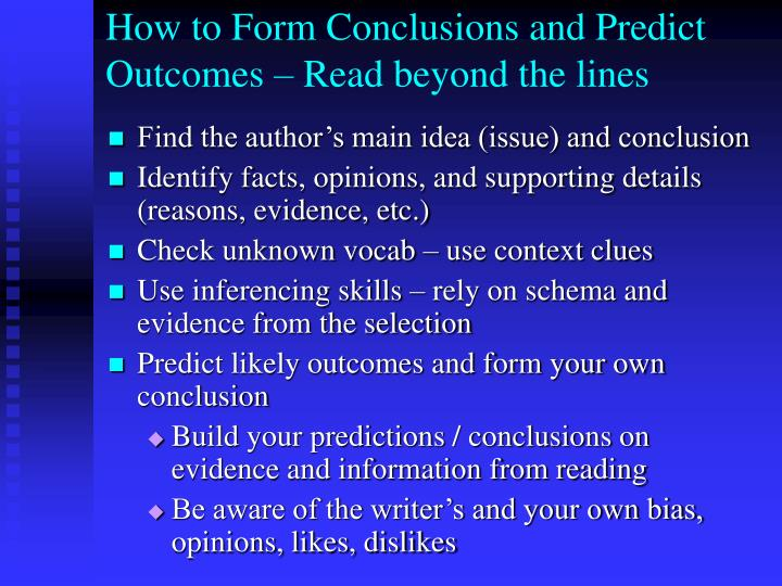 How to form conclusions and predict outcomes read beyond the lines