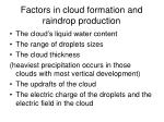factors in cloud formation and raindrop production