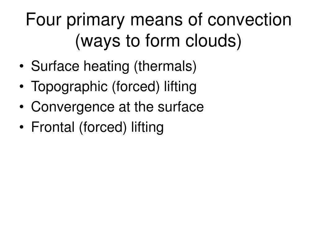 Four primary means of convection