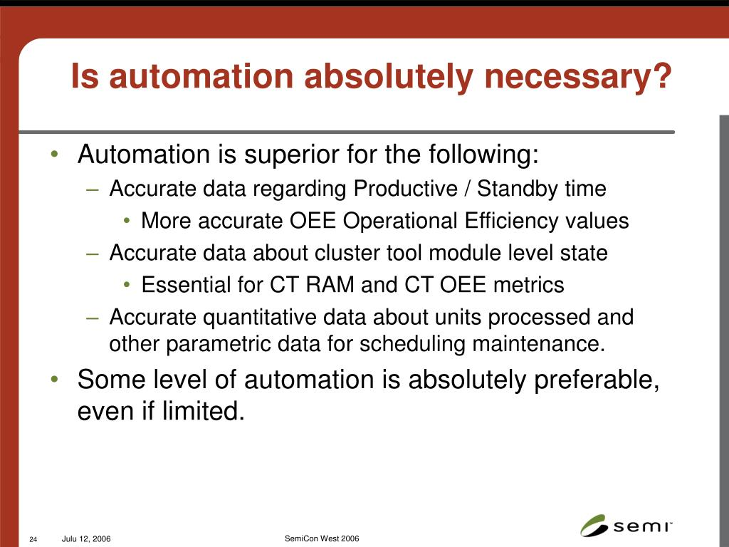 Is automation absolutely necessary?