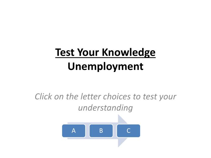 test your knowledge unemployment n.