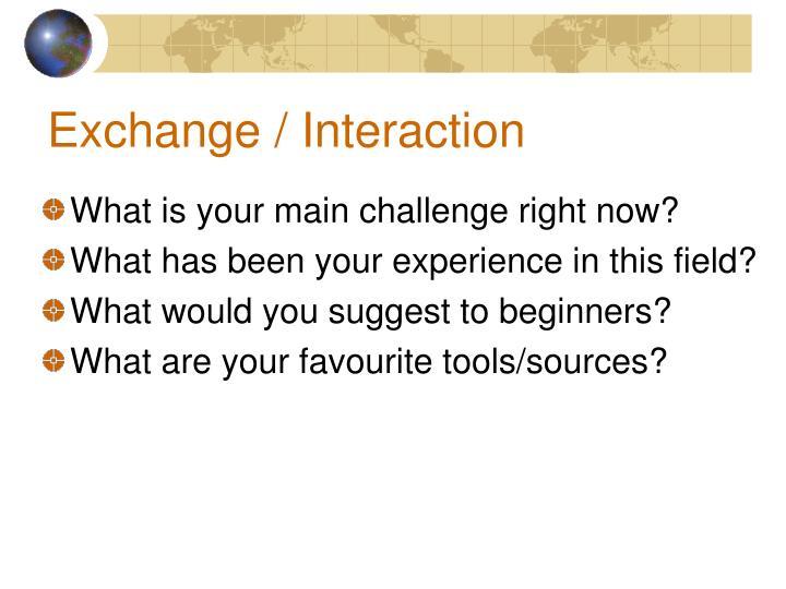 Exchange / Interaction