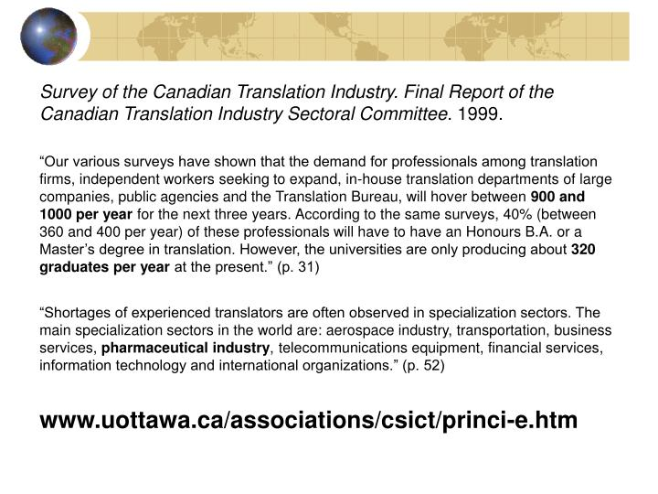 Survey of the Canadian Translation Industry. Final Report of the Canadian Translation Industry Sectoral Committee