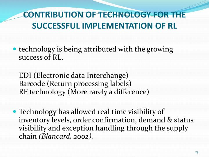 CONTRIBUTION OF TECHNOLOGY FOR THE SUCCESSFUL IMPLEMENTATION OF RL