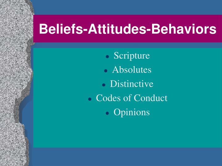 Beliefs attitudes behaviors