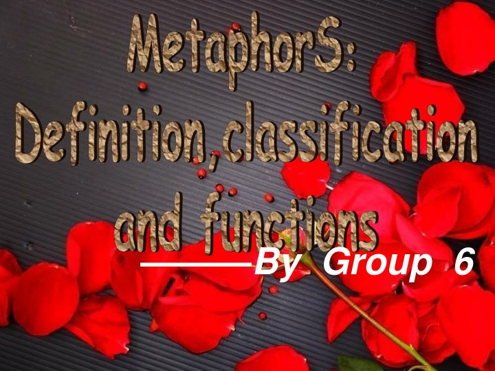 Ppt Metaphors Definitionclassification And Functions