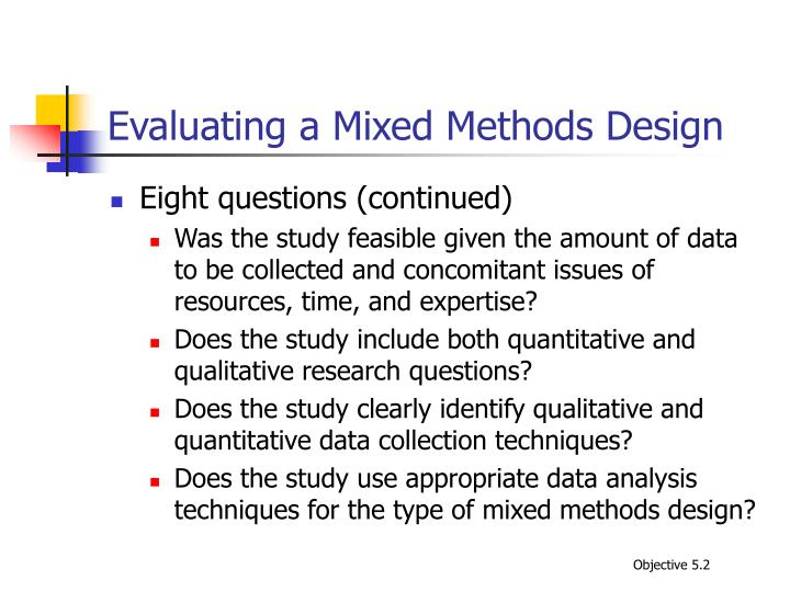 Evaluating a Mixed Methods Design