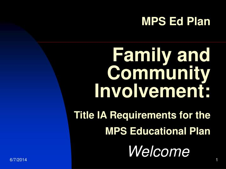 mps ed plan family and community involvement title ia requirements for the mps educational plan n.