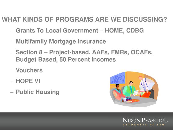 WHAT KINDS OF PROGRAMS ARE WE DISCUSSING?